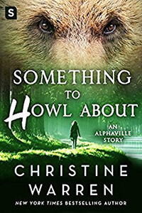 Review ~ Something To Howl About by Christine Warren @ChrstineWarren @SMPRomance