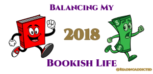 2018 Bookish Life Budget and Goals