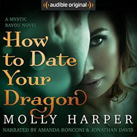 Review ~ How To Date Your Dragon by Molly Harper @MollyHarper @AudibleStudios