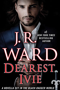 Review ~ Dearest Ivie by J.R. Ward @JRWard1