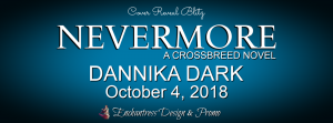 Cover Reveal ~ Nevermore by Dannika Dark @DannikaDark #Nevermore #CrossbreedSeries, #CoverReveal, #PNR
