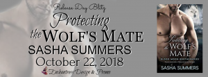 Release Day ~ Protecting the Wolf's Mate by Sasha Summers @sashawrites @VivianaIzzo