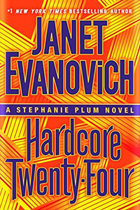 Review ~ Hardcore Twenty-Four by Janet Evanovich