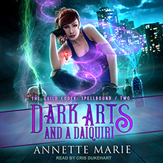 Review ~ Dark Arts and a Daiquiri by Annette Marie @annettemmarie @TantorAudio