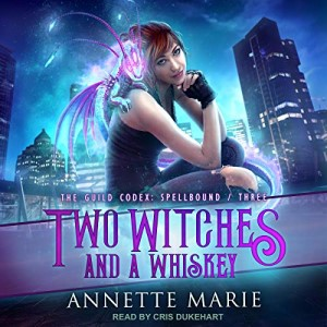 Review ~ Two Witches and a Whiskey by Annette Marie @annettemmarie @TantorAudio