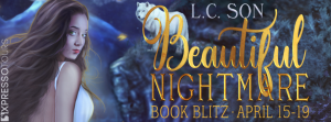 Excerpt & Giveaway ~ Beautiful Nightmare by L.C. Son