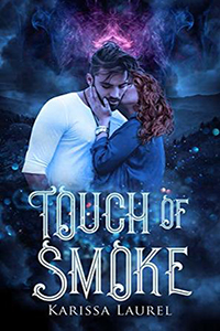 Review ~ Touch of Smoke by Karissa Laurel