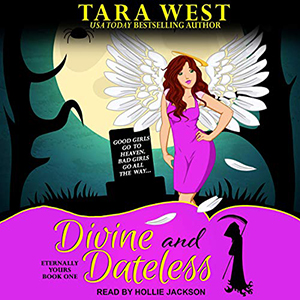 Review ~ Divine and Dateless by Tara West @TantorAudio