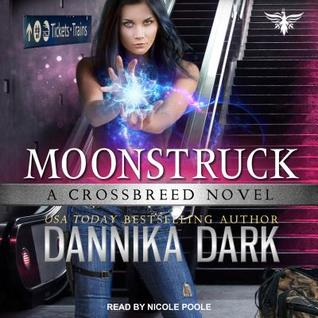 Review ~ Moonstruck by Dannika Dark @DannikaDark @TantorAudio