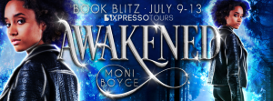 Excerpt & Giveaway ~ Awakened by Moni Boyce