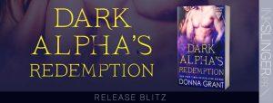 Release Day ~ Dark Alpha's Redemption by Donna Grant @InkslingerPR