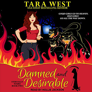Review ~ Damned and Desirable by Tara West @TantorAudio