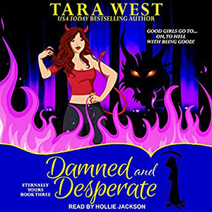 Review ~ Damned and Desperate by Tara West @TantorAudio