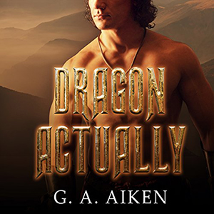 Review ~ Dragon Actually by G.A. Aiken