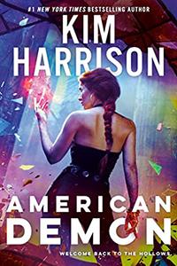 Review ~ American Demon by Kim Harrison