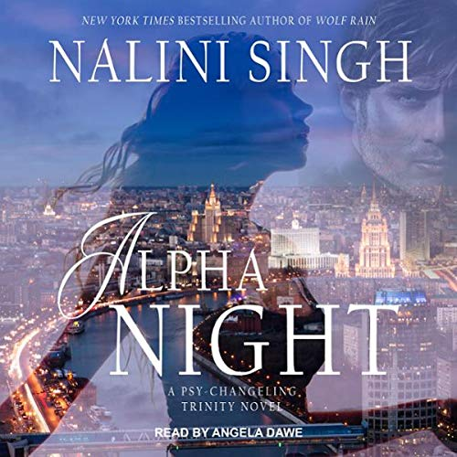 Review ~ Alpha Night by Nalini Singh