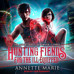 Review ~ Hunting Fiends For The Ill-Equipped by Annette Marie