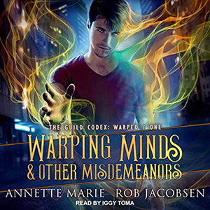 Review ~ Warping Minds & Other Misdemeanors by Annette Marie & Rob Jacobsen