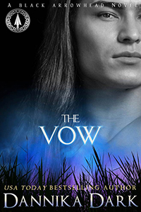 Release Day Blitz ~ The Vow by Dannika Dark