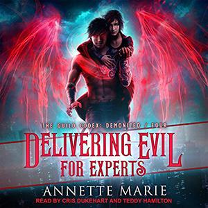 Delivering Evil For Experts Annette Marie