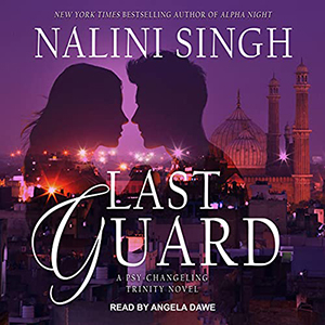 Review ~ Last Guard by Nalini Singh
